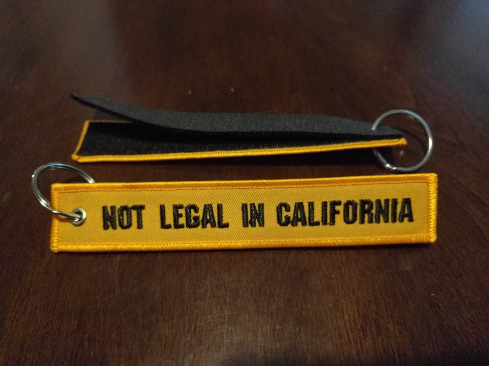 Image of Not Legal In Cali Keychain/Patch Strap