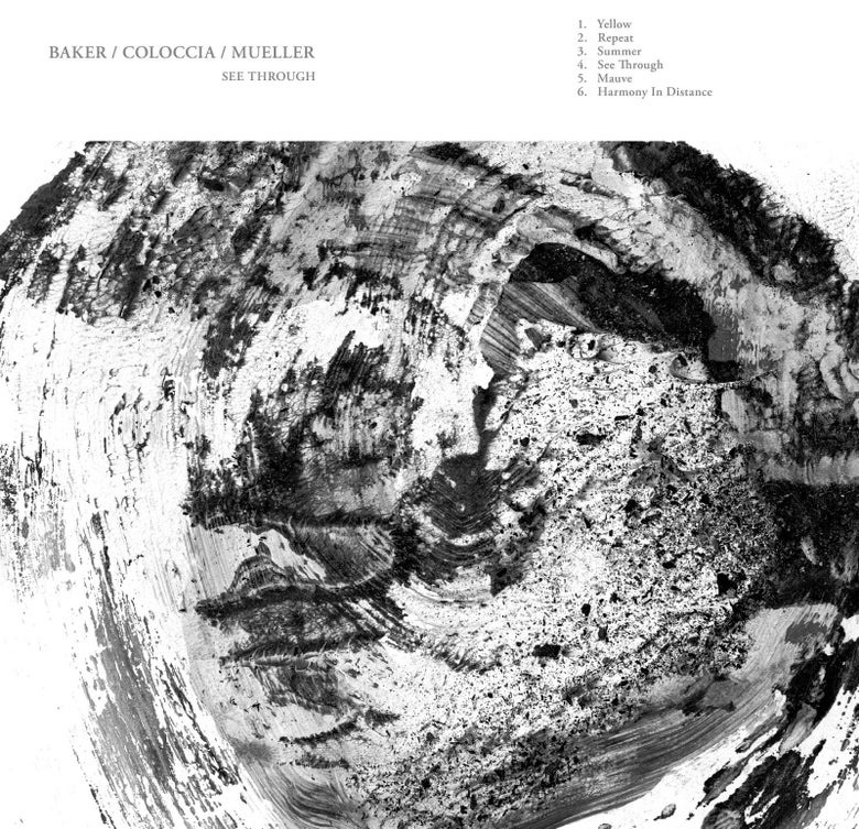 "Image of Baker/Coloccia/Mueller ""See Through"" LP"