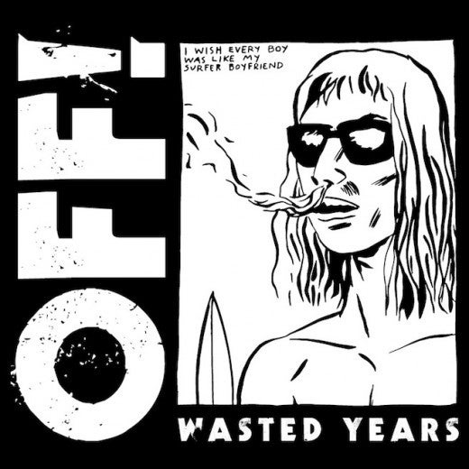 Image of Off! - Wasted Years LP