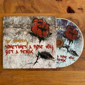 Image of Sometimes A Rose Will Get A Remix (CD)