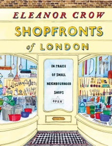 Image of Shopfronts Of London By Eleanor Crow