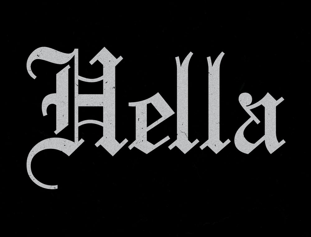 "Image of ""Hella"" - 2019"