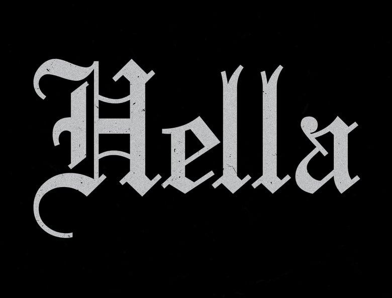"Image of ""Hella"" - 2019"