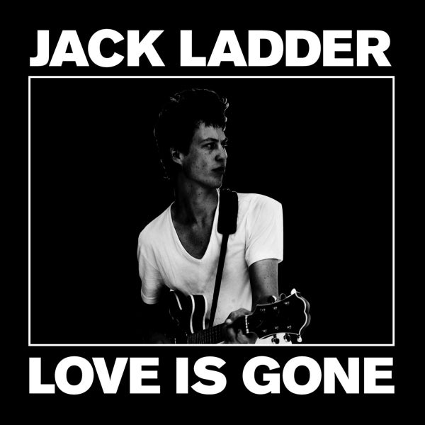"Image of Jack Ladder ""Love Is Gone"" (Vinyl)"