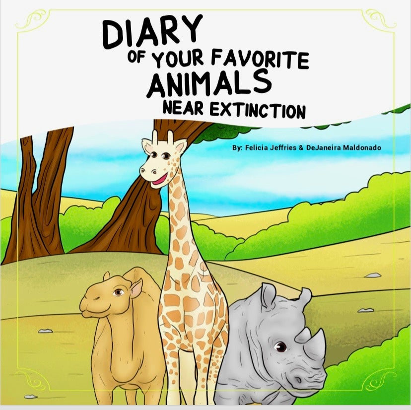 Image of Diary of Your Favorite Animals Near Extinction Volume 1.