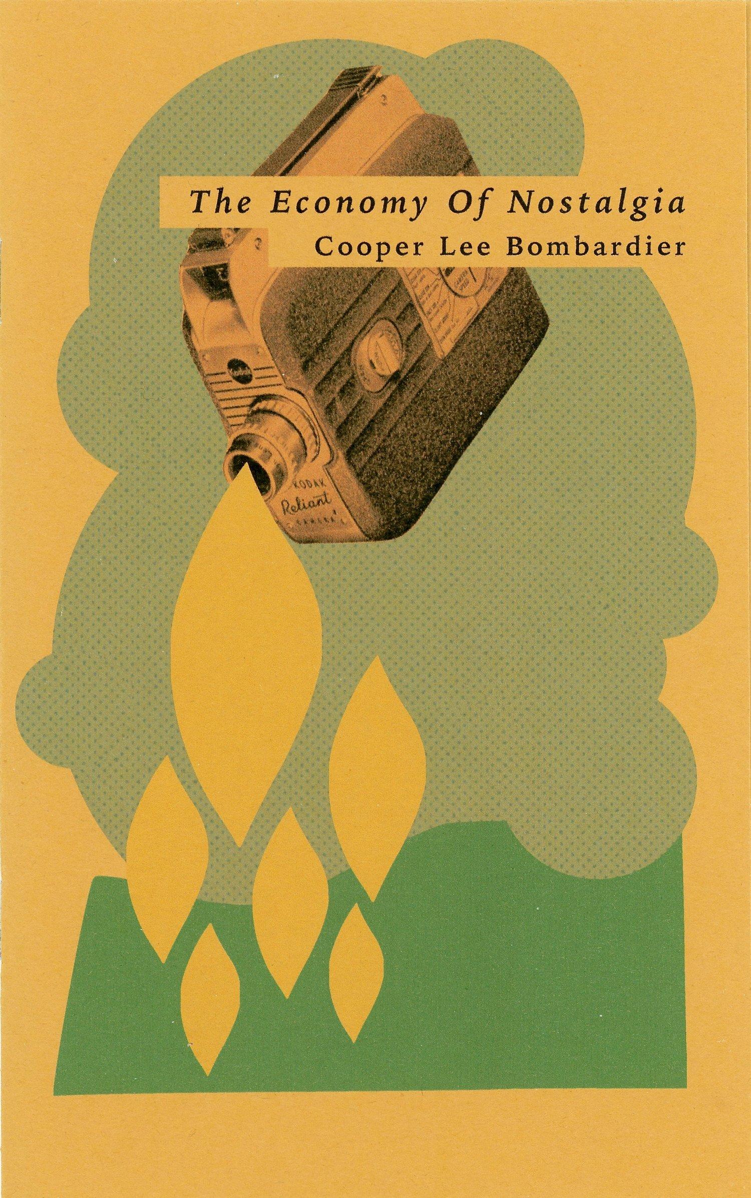 Image of Economy of Nostalgia by Cooper Lee Bombardier