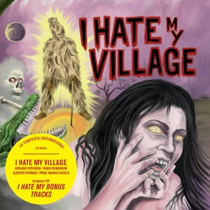 Image of I Hate My Village - S/T CD + I Hate My Bonus Tracks EP Pre-order