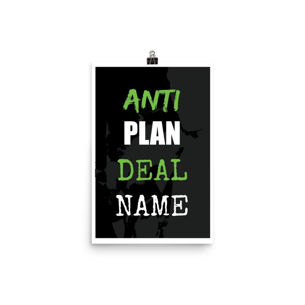 Image of anti // plan // deal // name