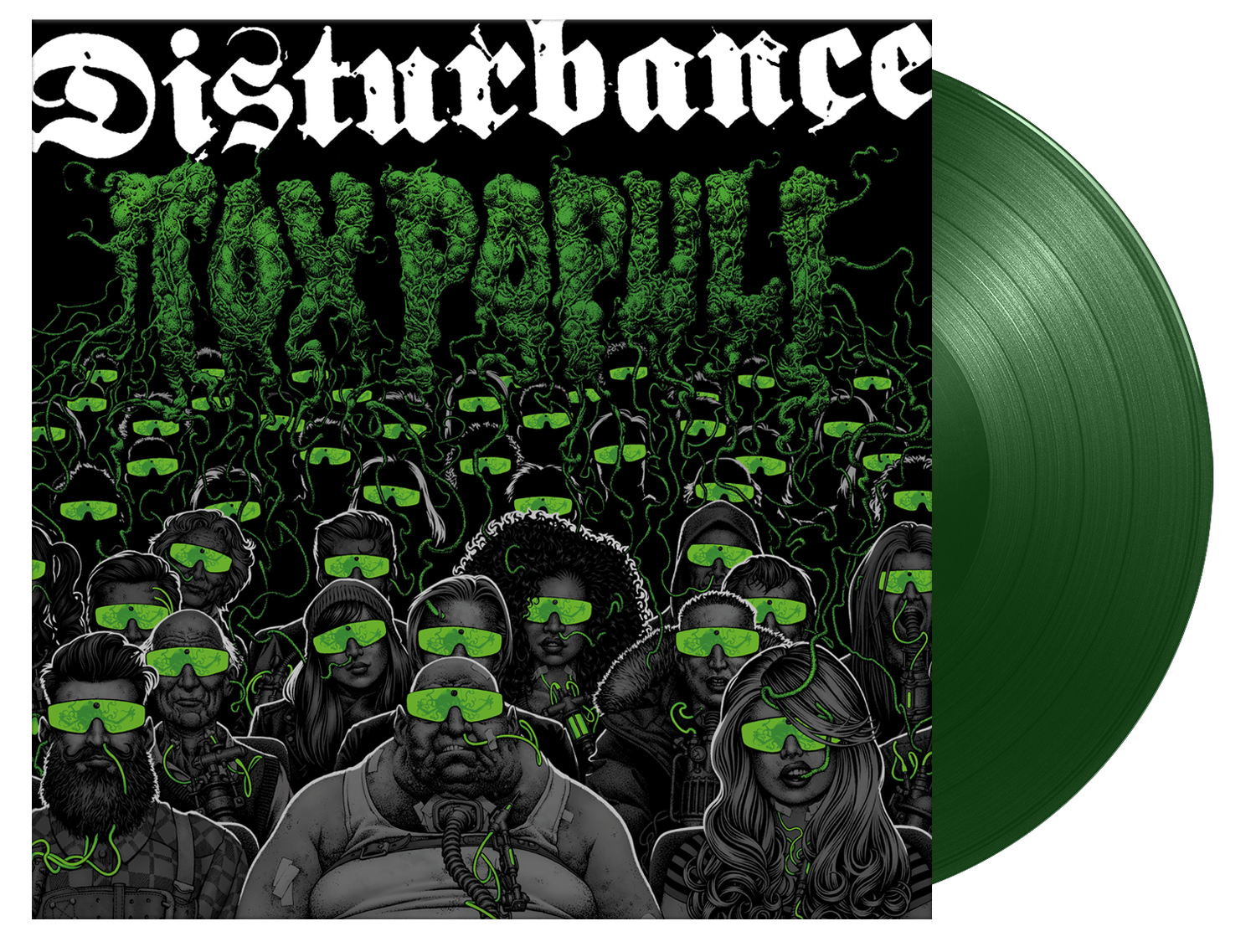 Image of Disturbance - Tox Populi (Green Vinyl)