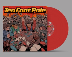 Image of Ten Foot Pole - Escalating Quickly (Limited Edition Vinyl)