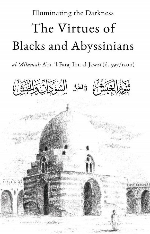 Image of Illuminating the Darkness: The Virtues of Blacks and Abysinnians (BACKORDERED)