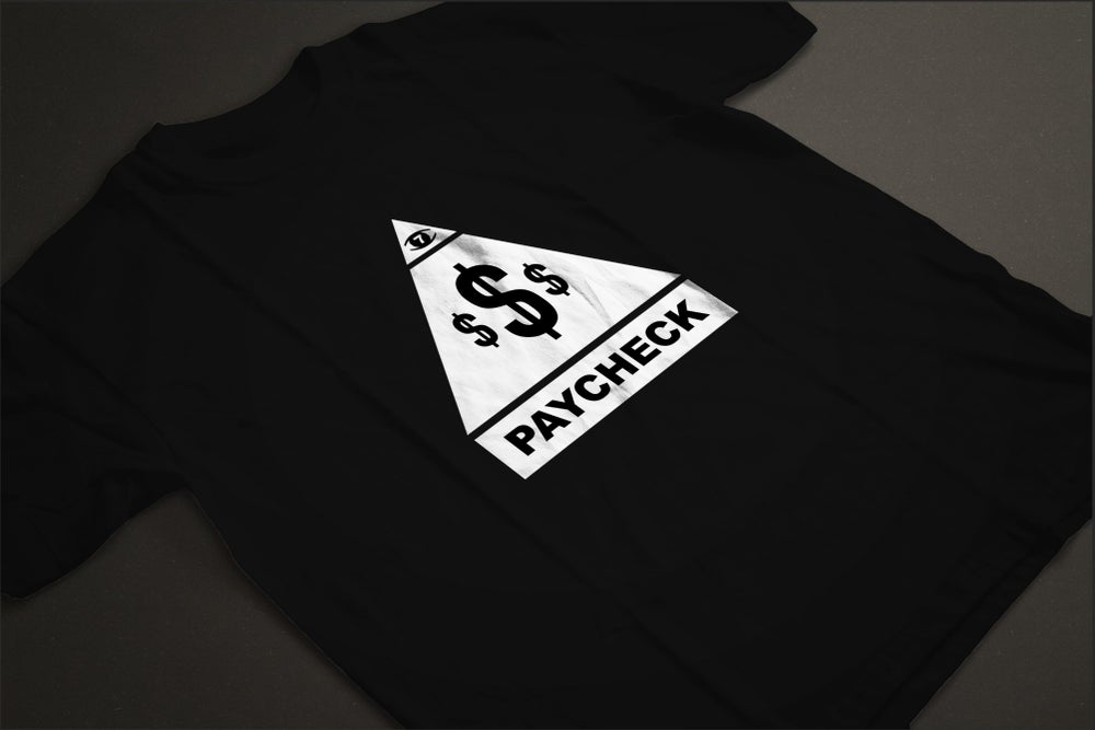 Image of PAYCHECK T SHIRT