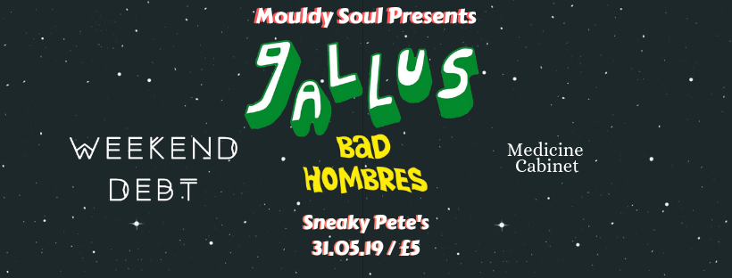 Image of Mouldy Soul Presents // Gallus