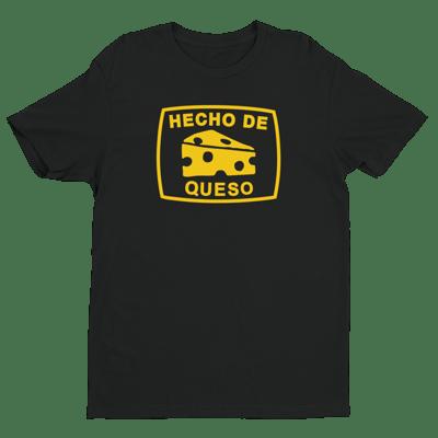 Image of HECHO DE QUESO TEE (BLACK)