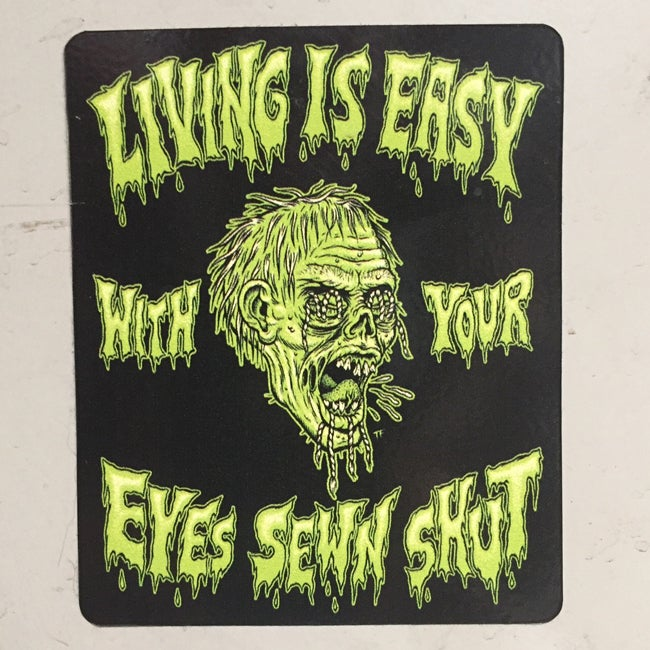 Image of Living is Easy with Your Eyes Sewn Shut Sticker
