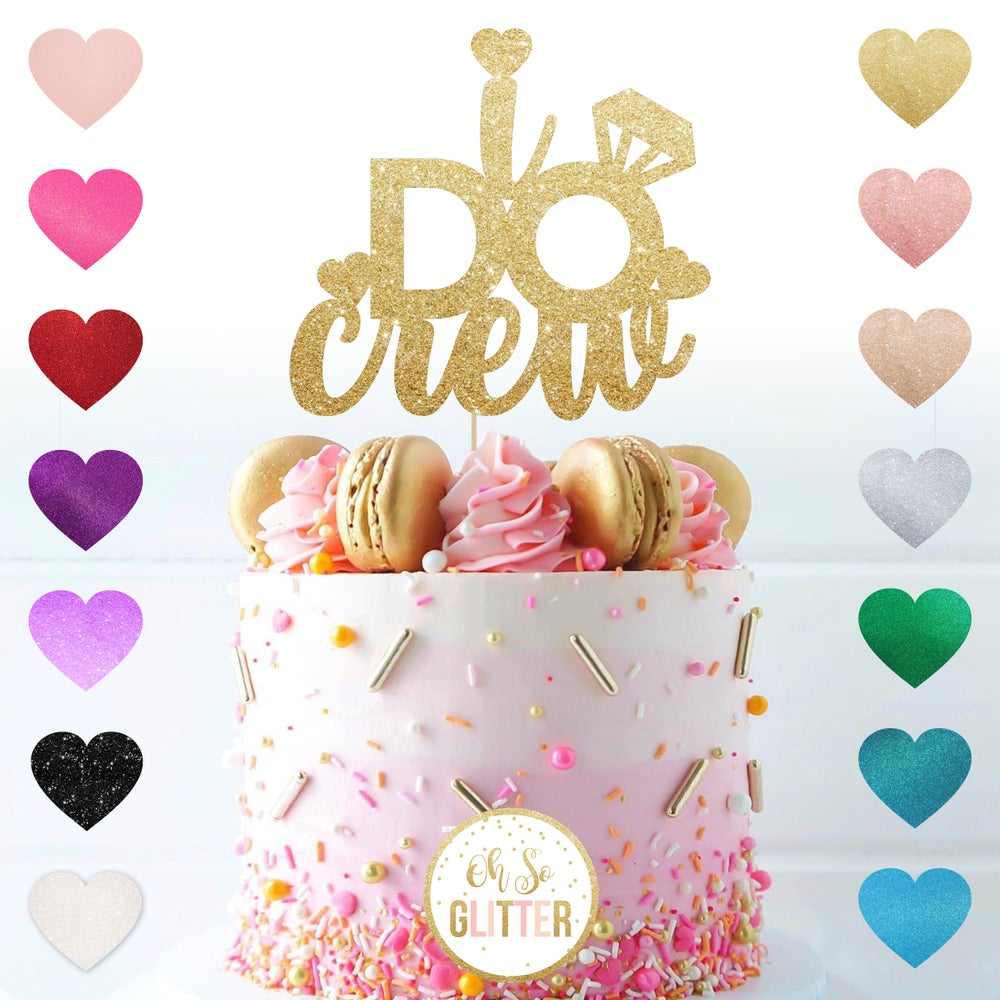 Image of I DO crew - glitter cake topper