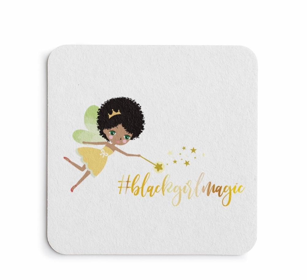 Four (4) #Black Girl Magic Drink Coasters (White)