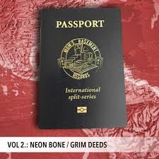 "Image of Passport Split Series Vol.2 - Neon Bone/Grim Deeds Split 7"" ep"