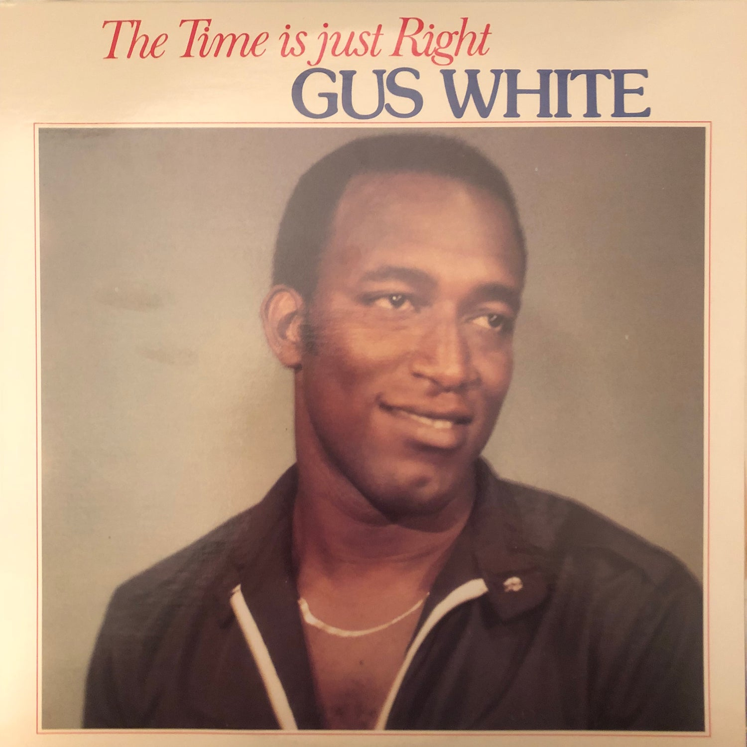 Image of Gus White - The Time Is Right