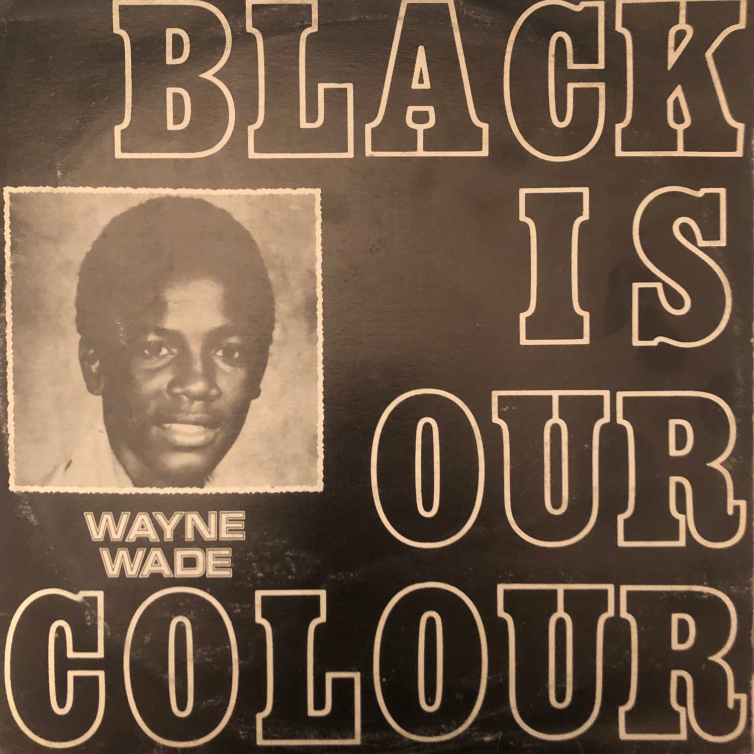 Image of Wayne Wade - Black Is Our Colour