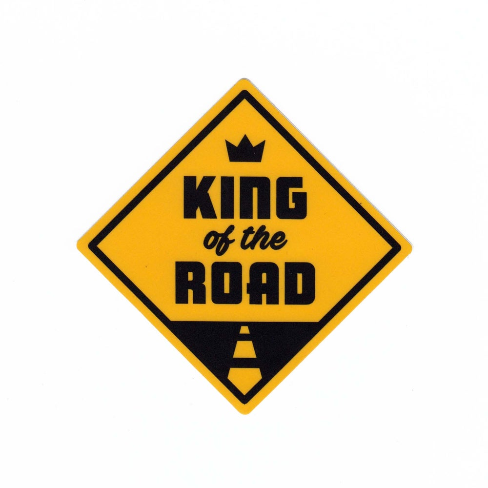 Image of King of the Road Sticker