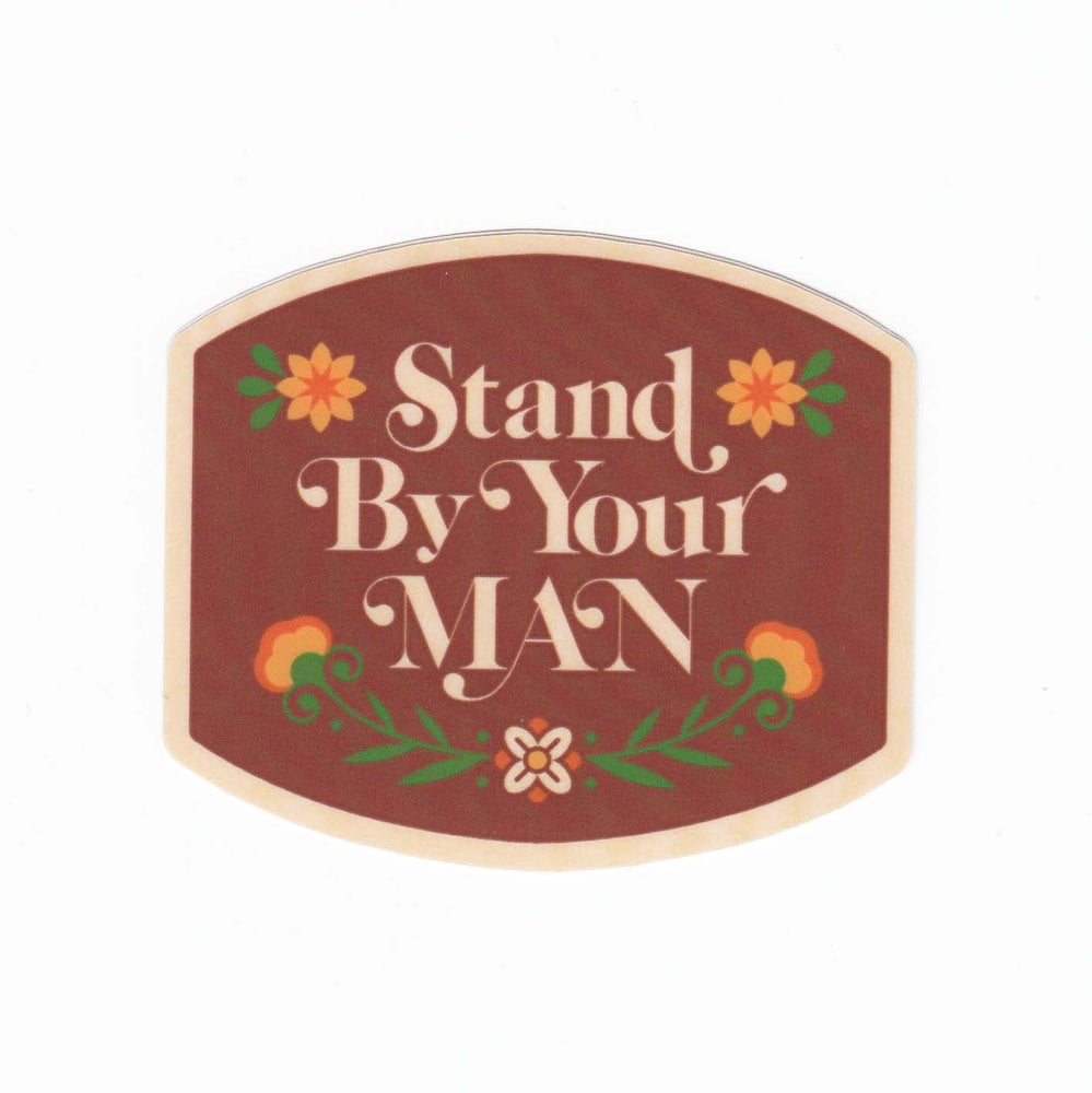 Image of Stand By Your Man Sticker
