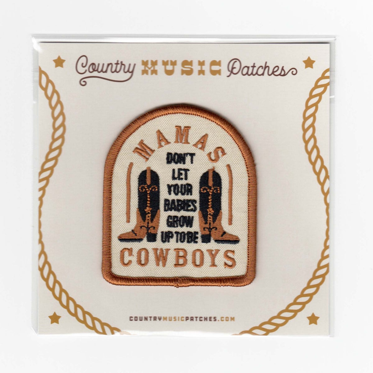 Image of Mamas, Don't Let Your Babies Grow Up To Be Cowboys Patch