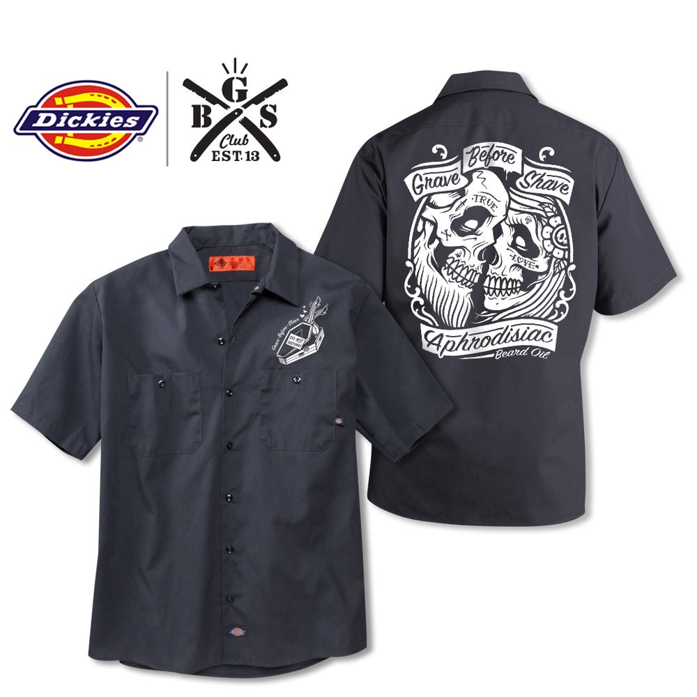Image of GBS Club GRAVE BEFORE SHAVE Aphrodisiac Dickies shirt