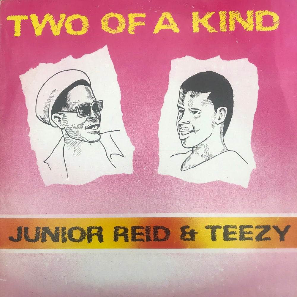 Image of Junior Reid & Teezy - Two Of A Kind