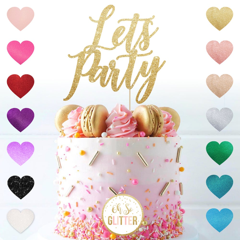 Image of Lets Party - Glitter Cake Topper