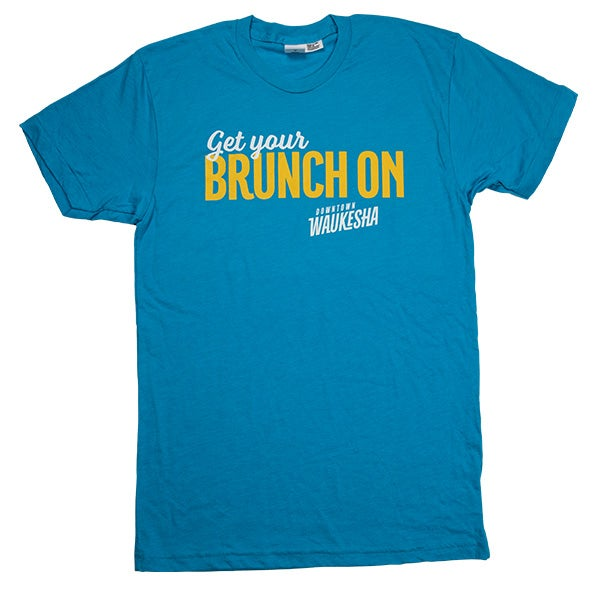 Image of Get Your Brunch On T-Shirt