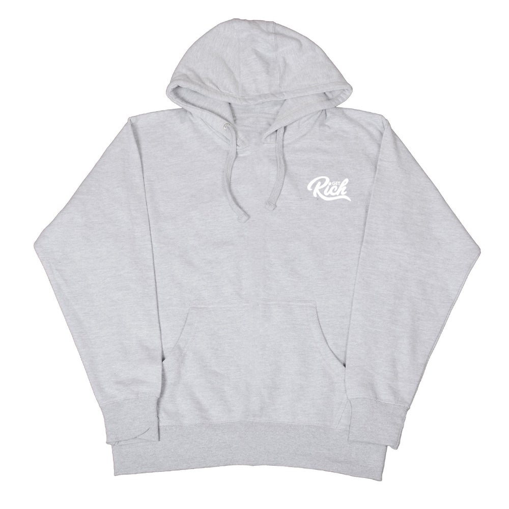 "Image of Get Rich ""Pullover"" Hoodie -  Grey"