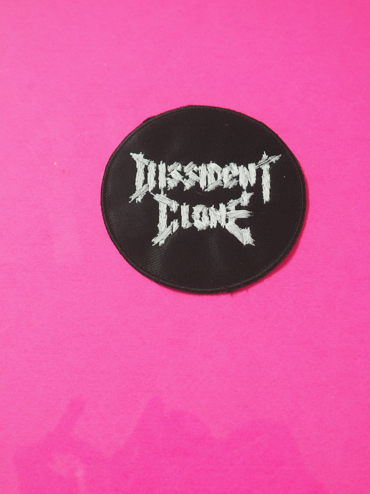 """Image of DISSIDENT CLONE 3"""" PATCH!!!"""