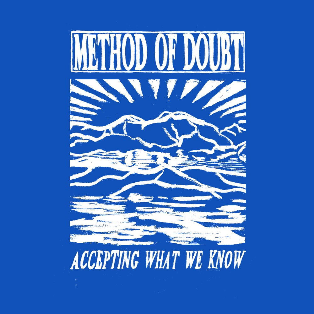 "Image of IOU #17 - Method of Doubt ""Accepting What We Know"" 7'' EP"