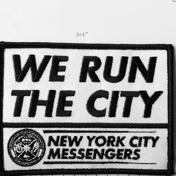 "Image of ""WE RUN THE CITY"" ; NEW YORK CITY MESSENGERS PATCH"