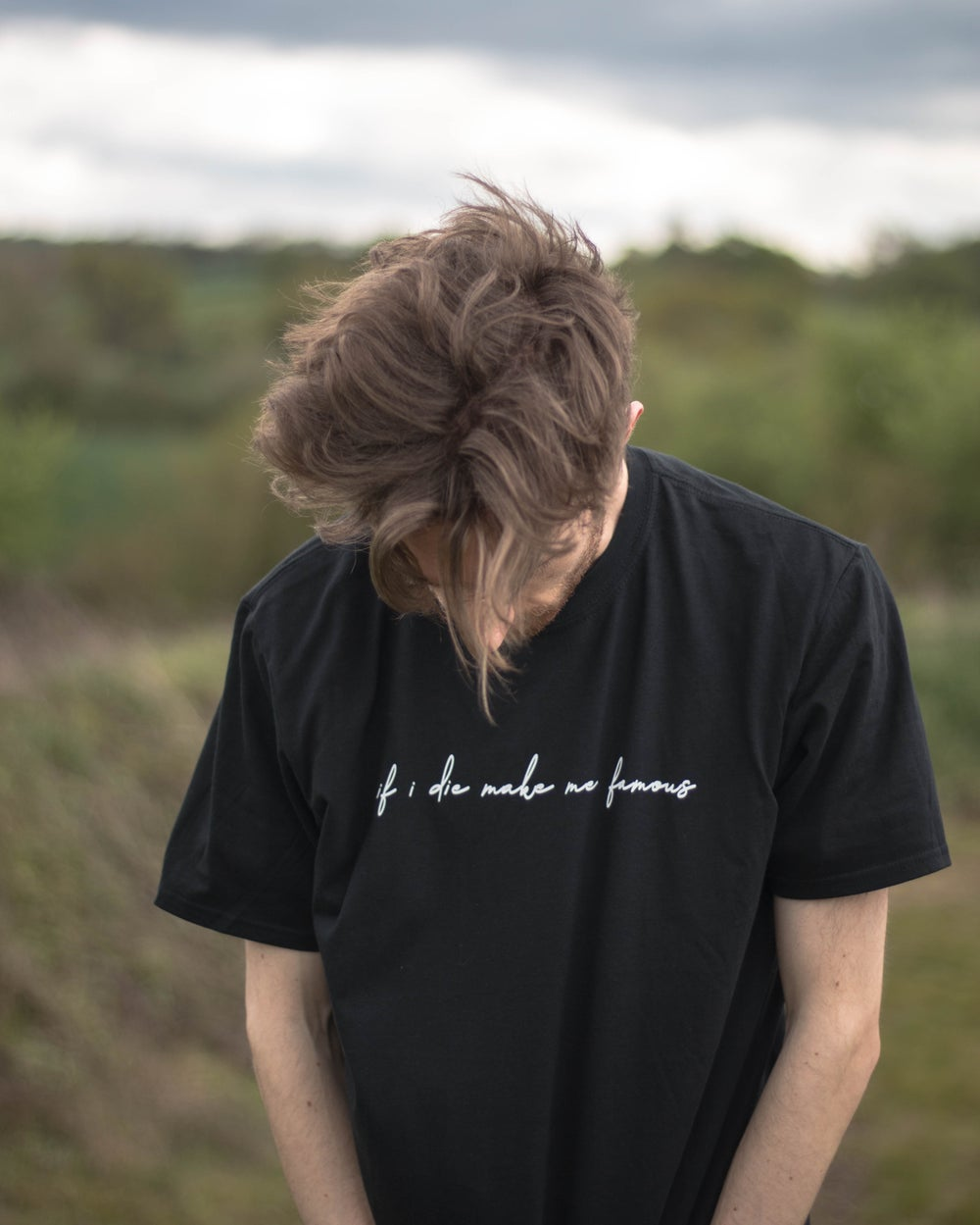 Image of 'if i die make me famous' shirt