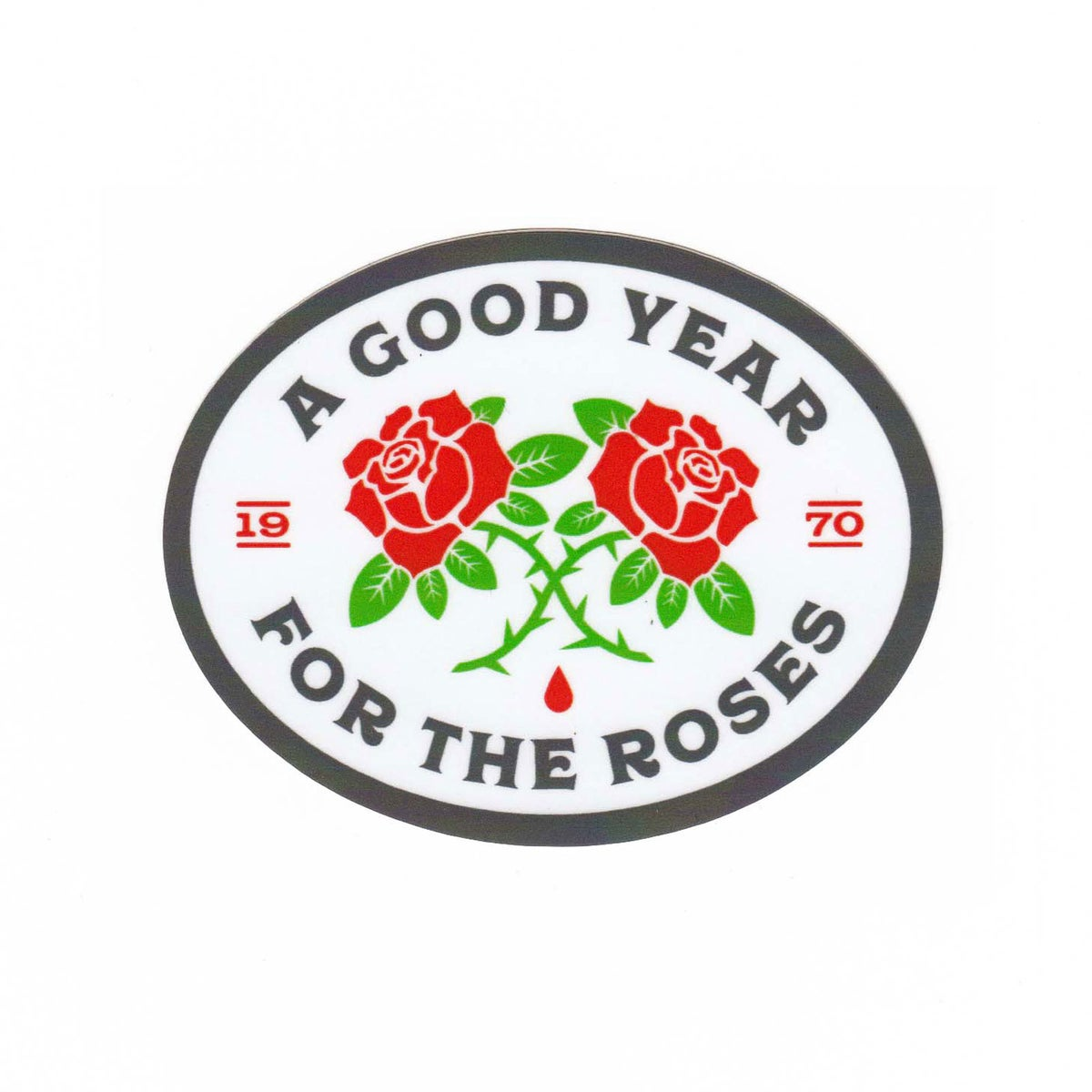 Image of A Good Year for the Roses Sticker