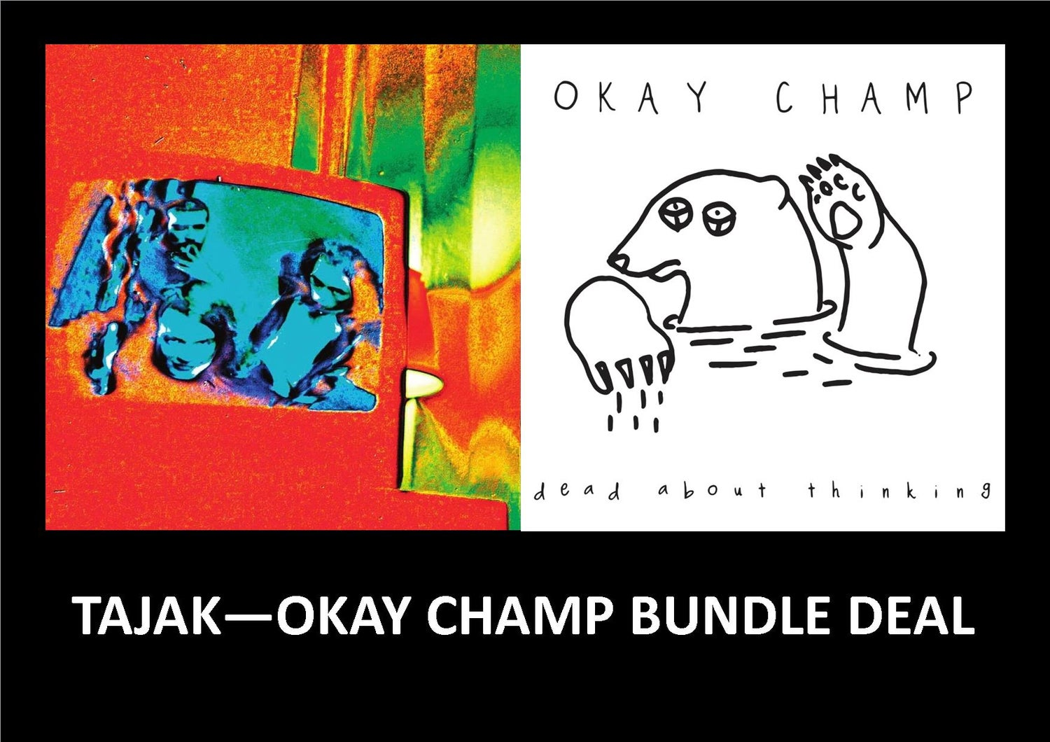 Image of TAJAK - OKAY CHAMP BUNDLE