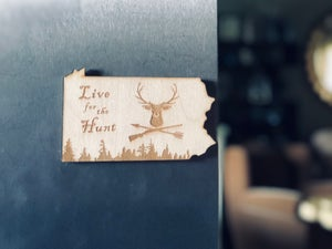 Image of Live to Hunt PA Wood Magnet
