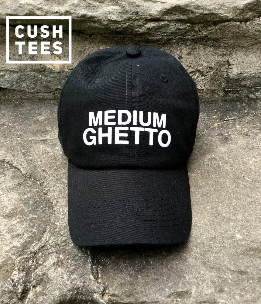 Image of Medium Ghetto (Dad Hat)