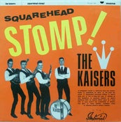 Image of LP. The Kaisers : Squarehead Stomp.