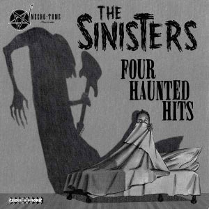 "Image of 7"" EP.  The Sinisters : Four Haunted Hits."
