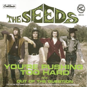 "Image of 7"". The Seeds : You're Pushin' Too Hard."