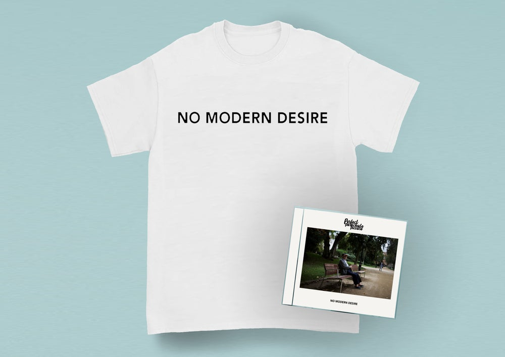 Image of No Modern Desire (CD + T-shirt)