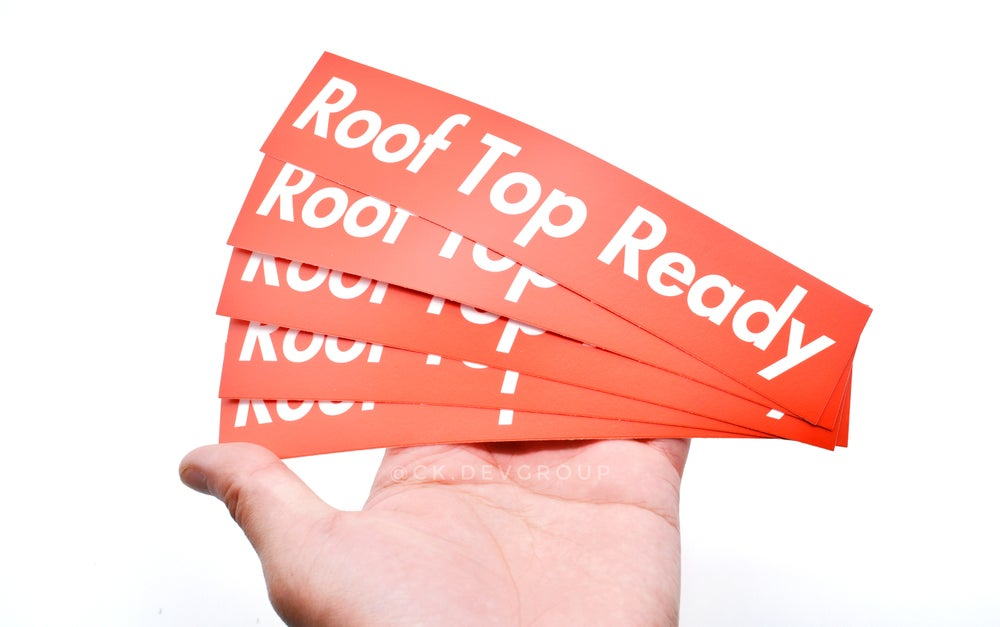 Roof Top Ready Sticker
