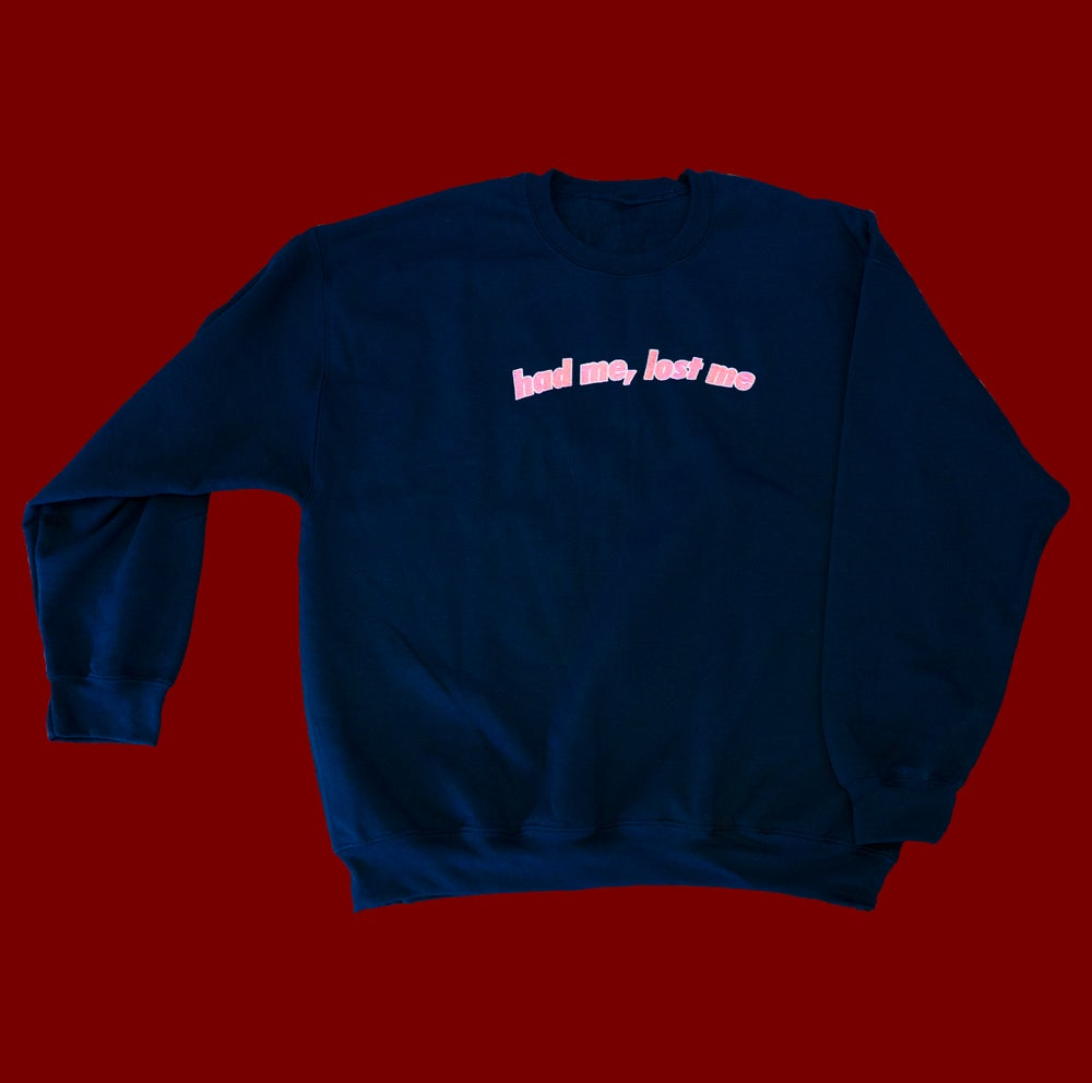 "Image of ""had me, lost me"" // Navy Sweatshirt"