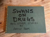 Image of Swans on Drugs and Other Stories