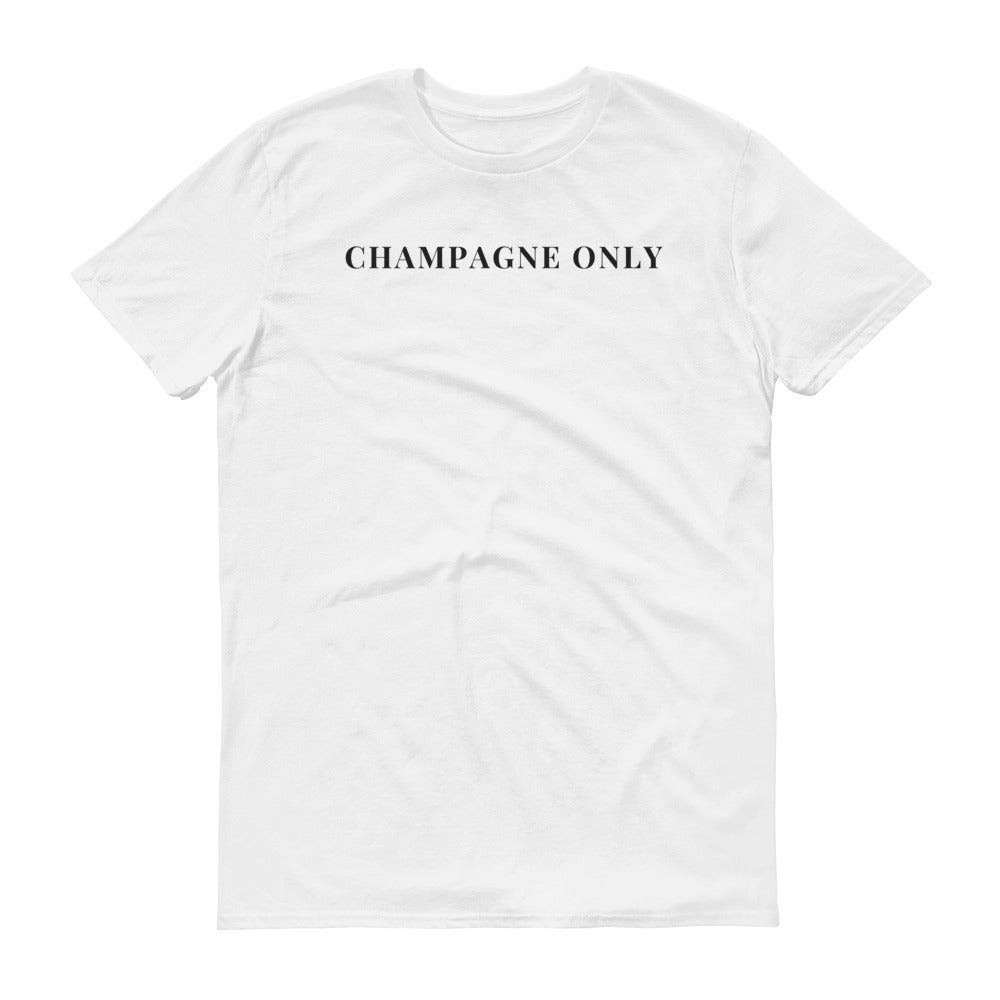 Image of CHAMPAGNE ONLY T-Shirt