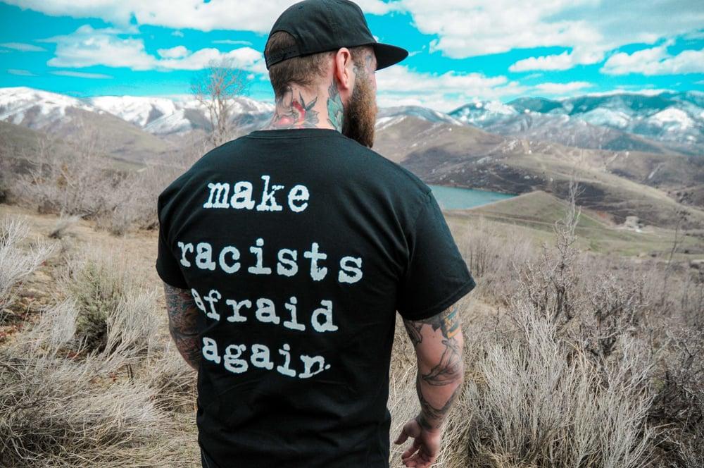 Make Racists Afraid Again T-Shirt Black