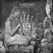 Image of PSICOPOMPO: Seven sermons in stone LP